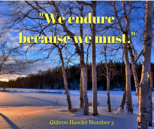 We endure because we must